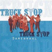 Truck Stop – Damenwahl