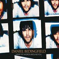 Daniel Bedingfield – Wrap My Words Around You
