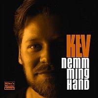 KEV – Nemm ming Hand