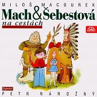 Petr Nárožný – Macourek: Mach a Šebestová na cestách