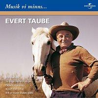 Evert Taube – Evert Taube/Musik vi minns