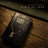 Snoop Dogg – Snoop Dogg Presents Bible of Love