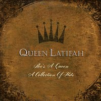 Queen Latifah – She's A Queen:  A Collection Of Greatest Hits