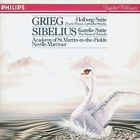 Academy of St. Martin in the Fields, Sir Neville Marriner – Sibelius: Karelia Suite; Swan of Tuonela/Grieg: Holberg Suite
