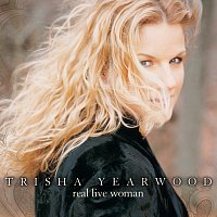 Trisha Yearwood – Real Live Woman