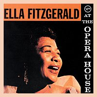 Ella Fitzgerald, The Oscar Peterson Trio – At The Opera House