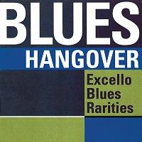 Různí interpreti – Blues Hangover: Excello Blues Rarities