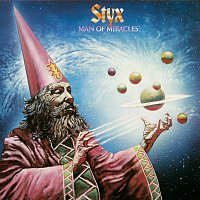 Styx – Man Of Miracles