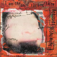 Roadside Monument – I Am The Day Of Current Taste