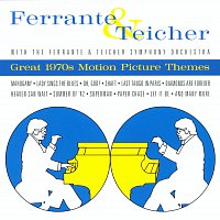 Ferrante & Teicher – Great 1970's Motion Picture Themes