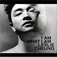 Leslie Cheung – I am what I am