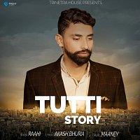 Raahi – Tutti Story