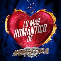 Industria Del Amor – Lo Más Romántico De