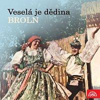 Brněnský rozhlasový orchestr lidových nástrojů (BROLN) – Veselá je dědina