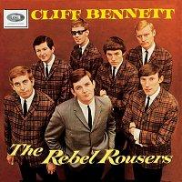 Cliff Bennett & The Rebel Rousers – Cliff Bennett & The Rebel Rousers