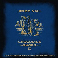 Jimmy Nail – Crocodile Shoes II