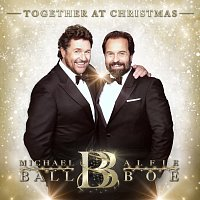 Michael Ball, Alfie Boe – Together At Christmas