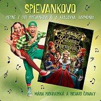 Mária Podhradská, Richard Čanaky – Piesne z DVD Spievankovo 6 a Kráľovná Harmónia