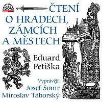 Josef Somr, Miroslav Táborský – Petiška: Čtení o hradech, zámcích a městech