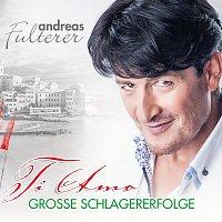 ANDREAS FULTERER – ANDREAS FULTERER - Ti Amo