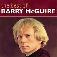 Barry McGuire – The Best Of Barry McGuire
