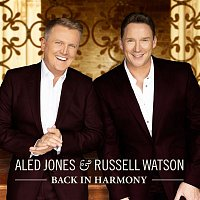 Aled Jones & Russell Watson – Back in Harmony