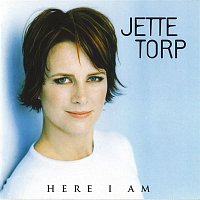 Jette Torp – Here I Am