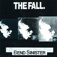 The Fall – Bend Sinister