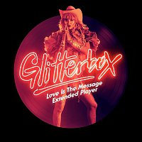 Various Artists.. – Glitterbox - Love Is The Message Extended Player