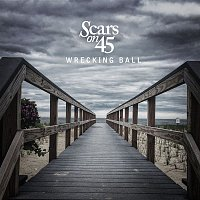 Scars On 45 – Wrecking Ball