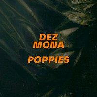 Dez Mona – Poppies