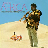 Cannonball Adderley Quintet – Accent On Africa