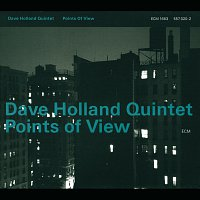 Dave Holland Quintet – Points Of View