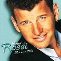 Semino Rossi – Alles Aus Liebe