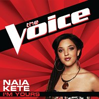 Naia Kete – I'm Yours [The Voice Performance]