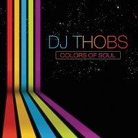 DJ Thobs – Colors of Soul