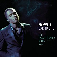 Maxwell – Bad Habits - The Unadulterated Debauchery Remix Box