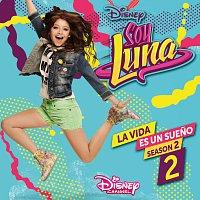 Přední strana obalu CD La vida es un sueno 2 [Season 2 / Música de la serie de Disney Channel]