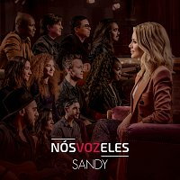 Sandy – Nós VOZ Eles