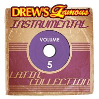 The Hit Crew – Drew's Famous Instrumental Latin Collection, Vol. 5