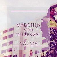PAD, Siem – Mädchen von Nebenan (feat. Siem)