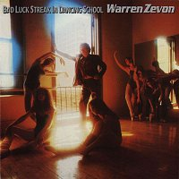 Warren Zevon – Bad Luck Streak In Dancing School