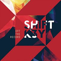 Shift K3Y – Off the Record