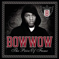 Bow Wow – The Price Of Fame