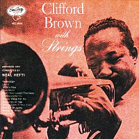 Clifford Brown – Clifford Brown With Strings