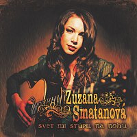 Zuzana Smatanová – Svet Mi Stupil Na Nohu