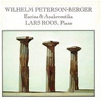 Lars Roos – Wilhelm Peterson-Berger: Earina & Anakreontika