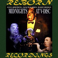 Louis Armstrong, Woody Herman, Jack Teagarden – Midnights at V-Disc (HD Remastered)