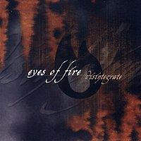 Eyes Of Fire – Disintegrate