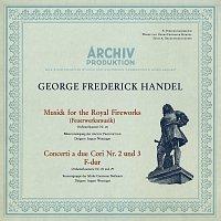 Archiv Production Wind Ensemble, Schola Cantorum Basiliensis, August Wenzinger – Handel: Music For The Royal Fireworks, HWV 351; Concerto a due cori No.2, HWV 333; Concerto a due cori No.3, HWV 334